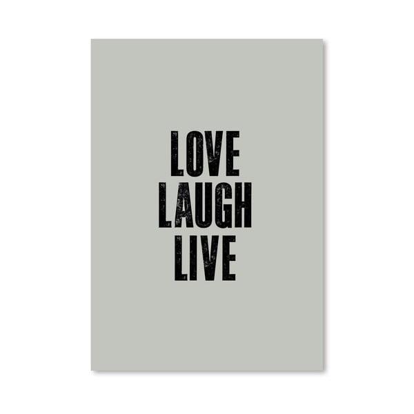 """Plakat """"Love Laugh Live"""", 42x60 cm"""