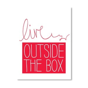 "Plakat ""Live Outside the Box"", 42x60 cm"