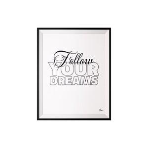 Plakat Follow, 40x50 cm