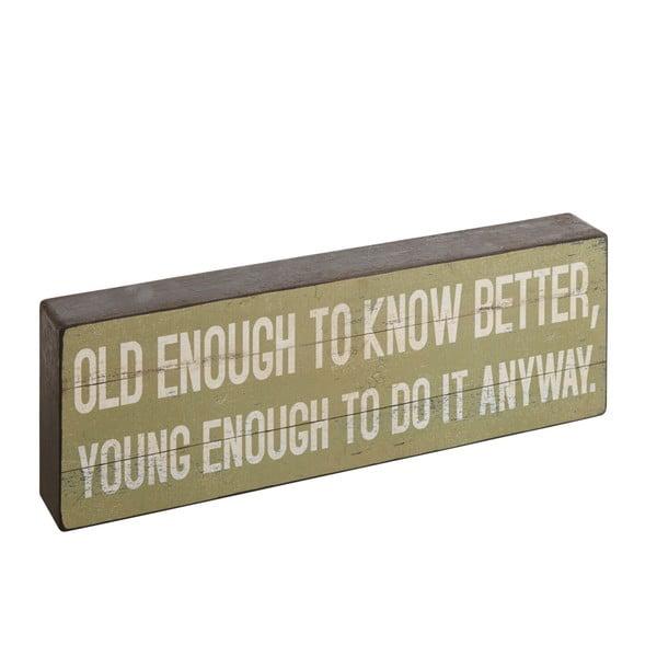 Napis dekoracyjny Old Enough