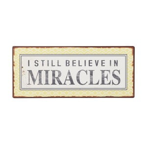 Tablica I still believe in miracles, 31x13 cm