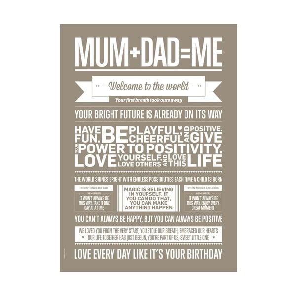 Plakat autorski Mum+Dad=Me, A3