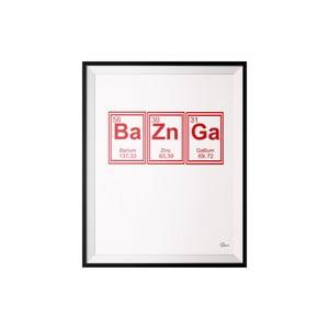 Plakat Bazinga, 40x50 cm
