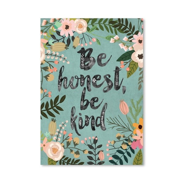Plakat (projekt: Mia Charro) - Be Honest, Be Kind