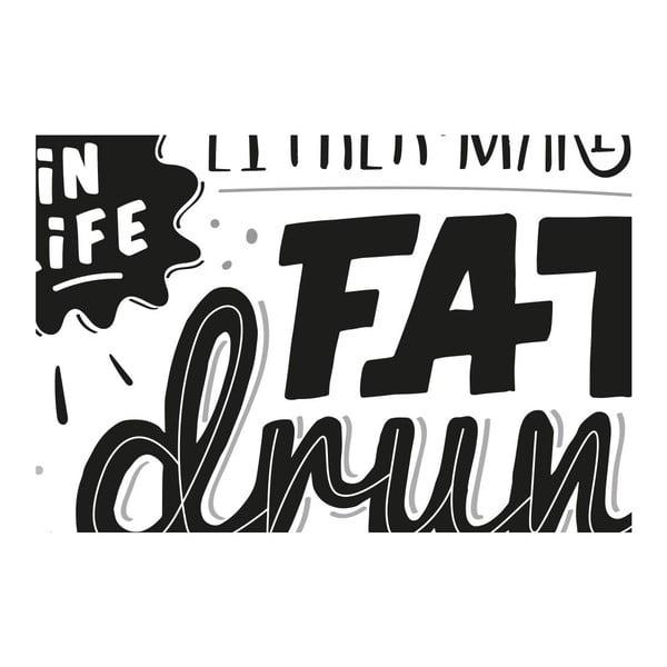 Plakat Fat Drunk Pregnant BW, A3