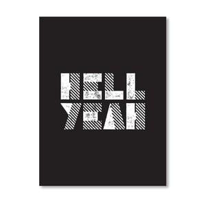 "Plakat ""Hell Yeah"", 42x60 cm"