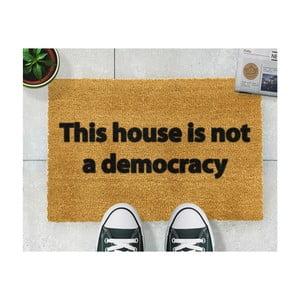 Wycieraczka Artsy Doormats This House is Not a Democracy, 40x60 cm