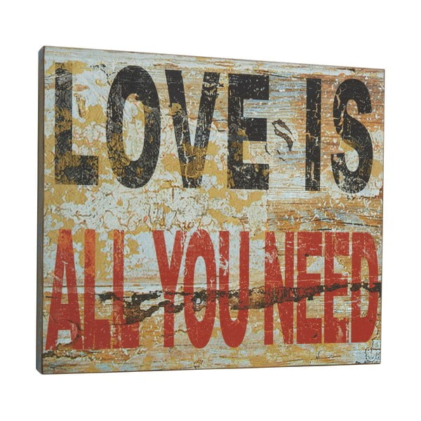 Tablica Love is all you need, 45x50 cm