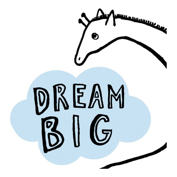 Plakat Dream Big Giraffe, 30x40 cm