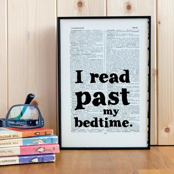 Plakat w   drewnianej ramie I Read Past My Bedtime