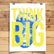 Plakat Think Big, 61x46 cm