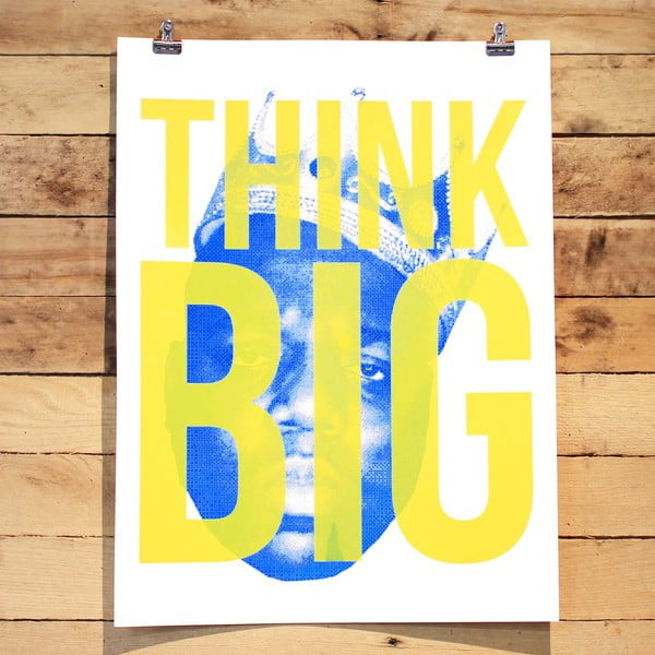 Plakat Think Big, 61x46 cm