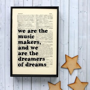 Plakat w   drewnianej ramie We Are The Music Makers