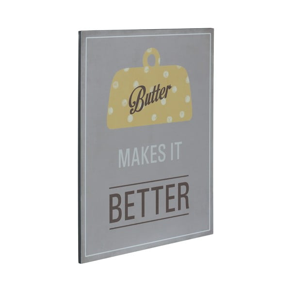 Drewniany obraz Butter Makes it Better, 25x30 c