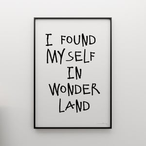 Plakat I found myself in wonderland, 100x70 cm