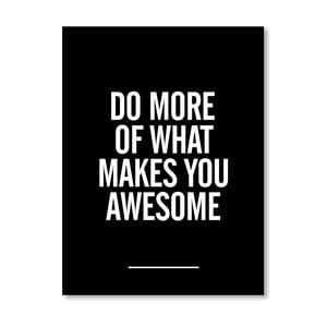 "Plakat ""What Makes You Awesome"", 42x60 cm"
