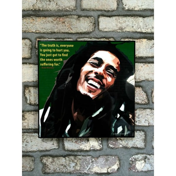 "Obraz ""Bob Marley - The Truth is, everyone is going to hurt you"""