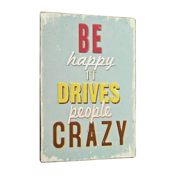 Tablica Be happy it drives, 35x26 cm