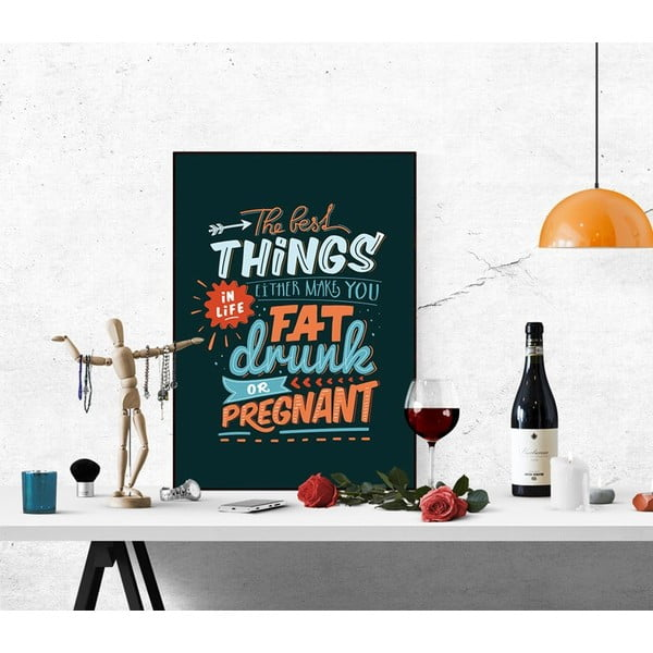 Plakat Fat Drunk Pregnant, A2