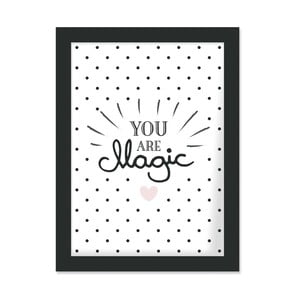 Plakat w ramie You Are Magic, 30x40 cm