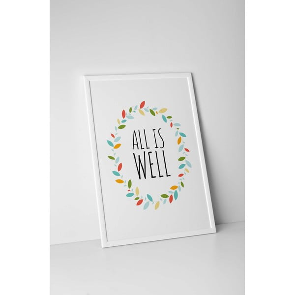 Plakat autorski All is Well, A4