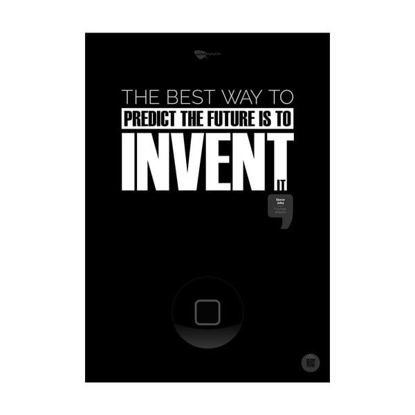 Plakat The best way to predict the future is to invent it Black, 100x70 cm