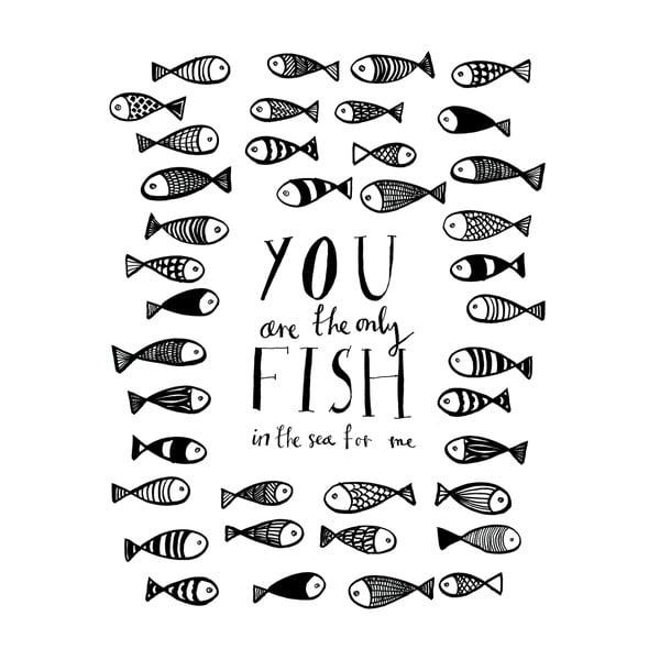 Plakat Only Fish, 30x40 cm