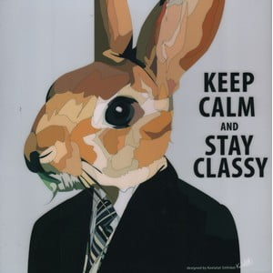 "Obraz ""Keep calm and stay classy"""