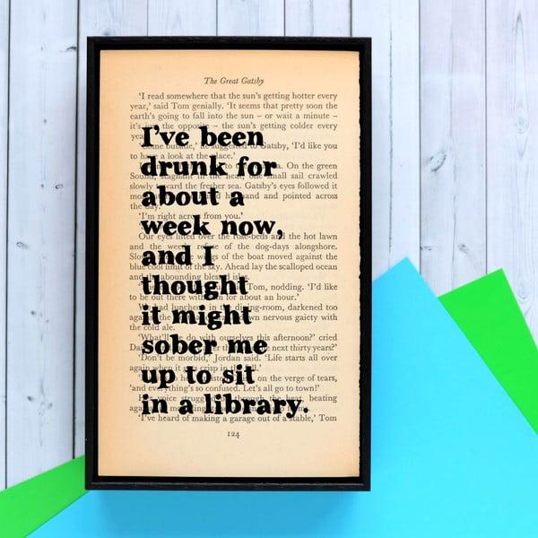 Plakat w   drewnianej ramie The Great Gatsby Drunk
