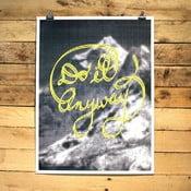 Plakat Do It Anyway, 30x41 cm