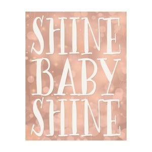 Plakat w drewnianej ramie Shine baby shine, 38x28 cm