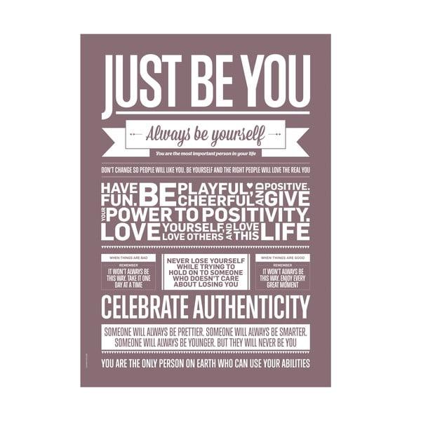 Plakat autorski Just Be You, A3