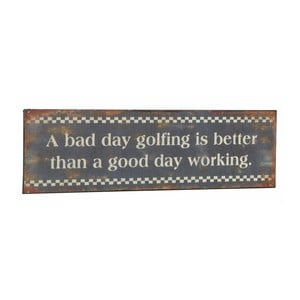 Tablica A bad day golfing, 31x10 cm
