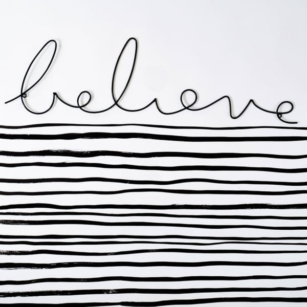 Napis   dekoracyjny Believe Wire