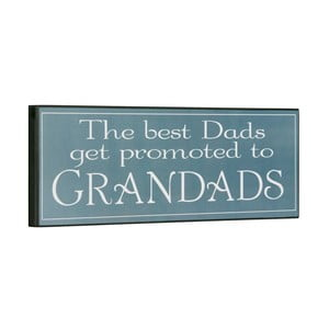 Tablica The best dads get promoted, 14x40 cm