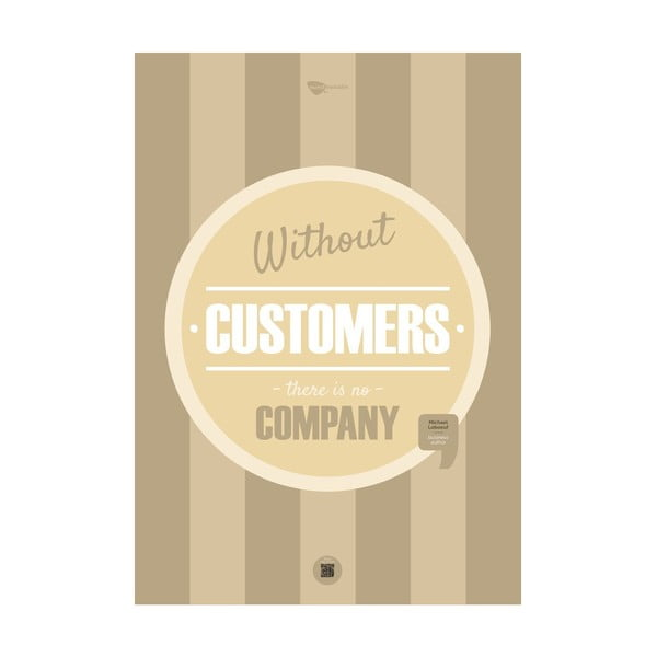 Plakat Without customers there is no company, 70x50 cm