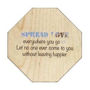 Drewniana tablica dekoracyjna Spread Love Everywhere, 30x30 cm