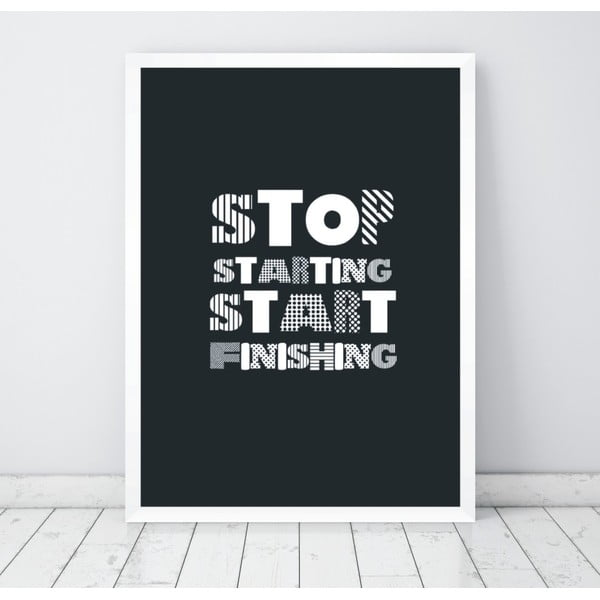 Plakat Nord & Co Stop Starting Start Doing, 30x40 cm