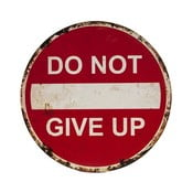 Znak/tabliczka Novita Do Not Give Up