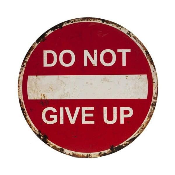 Znak/tabliczka Novita Do Not Give Up