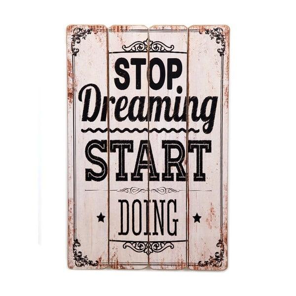 Tabliczka Stop Dreaming