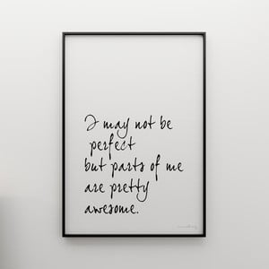 Plakat I may not be perfect, 100x70 cm