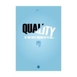 Plakat Quality is the best business plan, 70x50 cm