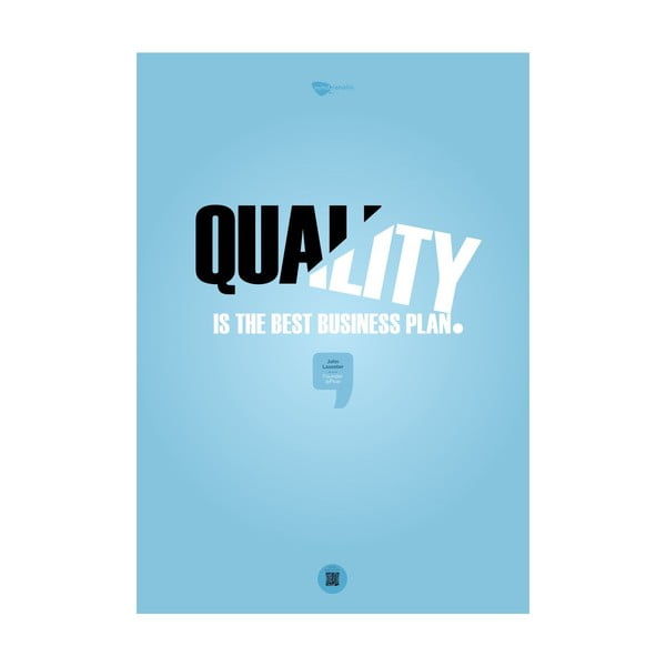 Plakat Quality is the best business plan, 100x70 cm