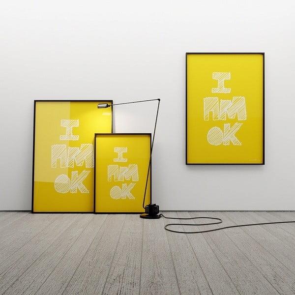 Plakat I AM OK, 50x70 cm