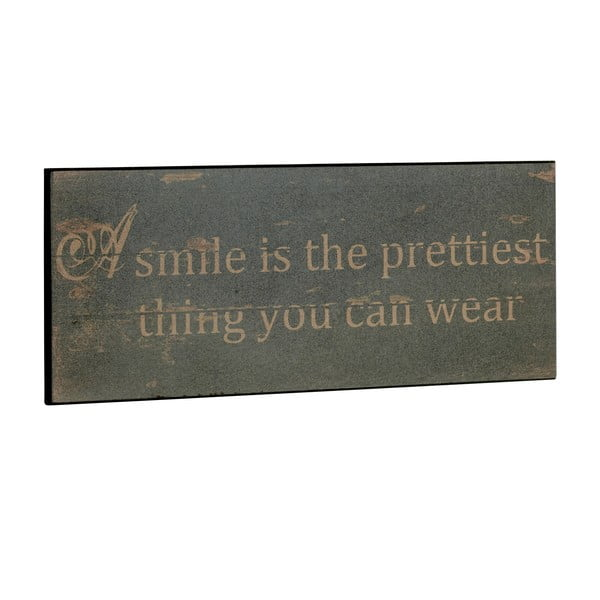 Tablica A smile is the prettiest, 31x13 cm