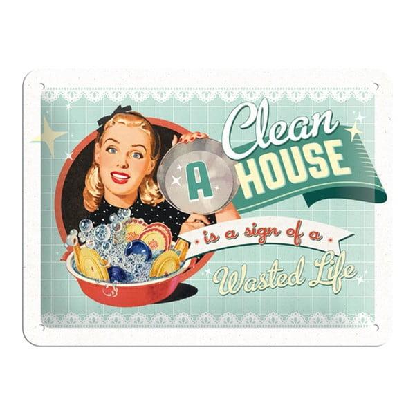 Blaszana tabliczka Clean house, 15x20 cm