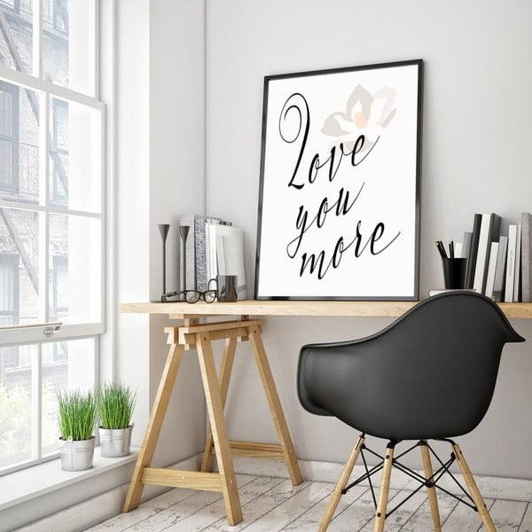 Plakat w drewnianej ramie Love you more, 38x28 cm