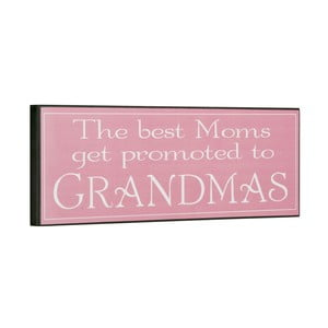 Tablica The best moms get promoted, 14x40 cm