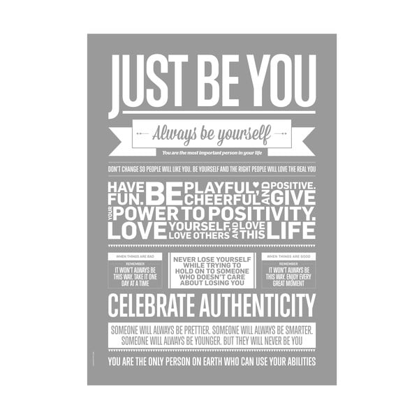 Plakat autorski Just Be You Grey, 50x70 cm